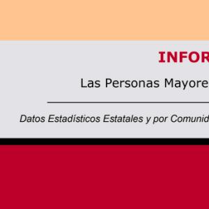 Imserso publica un nuevo informe sobre las Personas Mayores en España