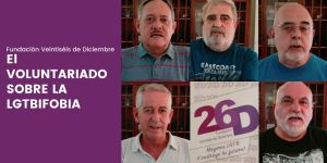 El Voluntariado de la Fundación 26D sobre la LGTBIFOBIA