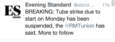 The Standard was one of several outlets to claim Monday's Tube strike had been cancelled.