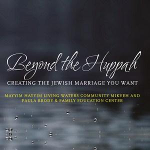 Beyond The Huppah