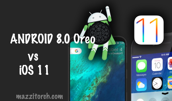 iOS 11 vs Android Oreo