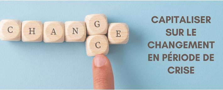 Comment capitaliser sur le contexte de crise en renforçant votre culture d'entreprise?