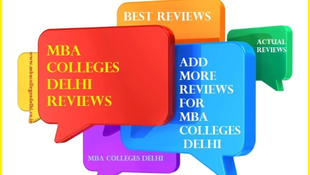 MBA Colleges Delhi Reviews