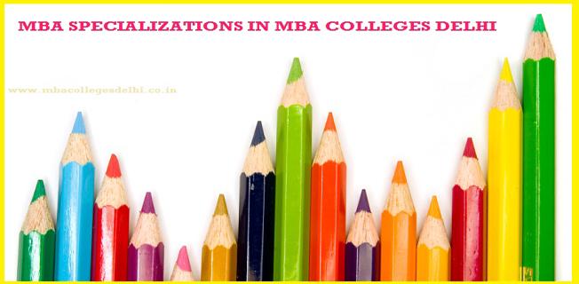 MBA specialization in Delhi