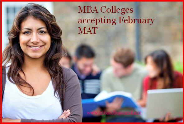 MBA Colleges accepting February MAT score