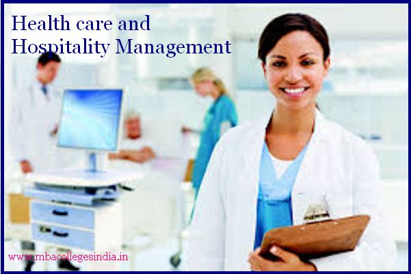 Health care and Hospitality Management