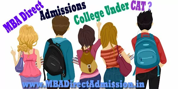 Direct Admission in MBA Colleges Under CAT