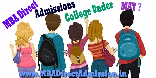 Direct Admission MBA Colleges Under MAT