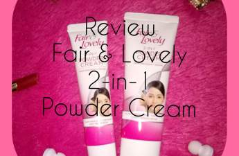 Review Fair & Lovely 2in1 powder cream