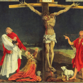 A Lenten Reflection on the Isenheim Altarpiece