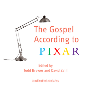 Announcing <i>The Gospel According to Pixar</i>!!