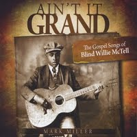 Thursday Afternoon Blues: Blind Willie McTell and Mark Miller