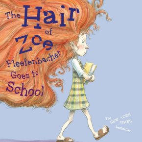 The Hair of Zoe Fleefenbacher Finds a Place in First Grade