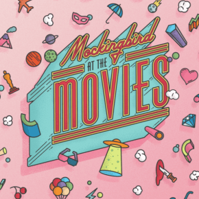 Now Available! Mockingbird at the Movies