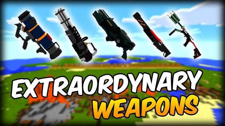 Extraordinary Weapons Mod 11221112 For Minecraft Mc