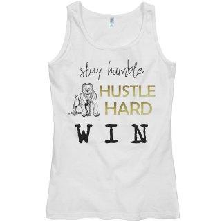 HUMBLE. HUSTLE. WIN. Tank