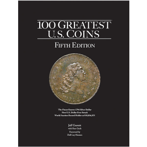 100 Greatest U.S. Coins book cover