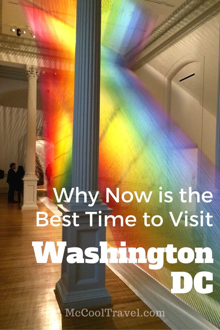 Why is now the best time to visit Washington DC? Smaller crowds means better chance to get into popular restaurants, exhibits, and more.