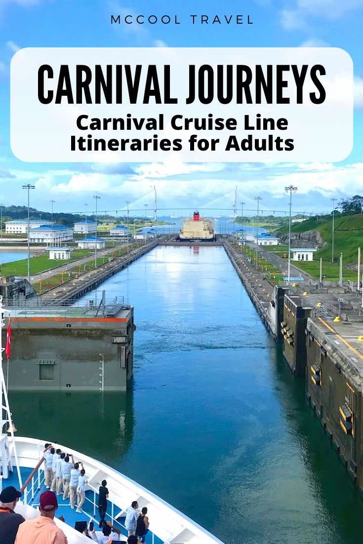 Carnival Cruise Line's Carnival Journeys offer longer immersive itineraries perfect for adult passengers and budget travelers.