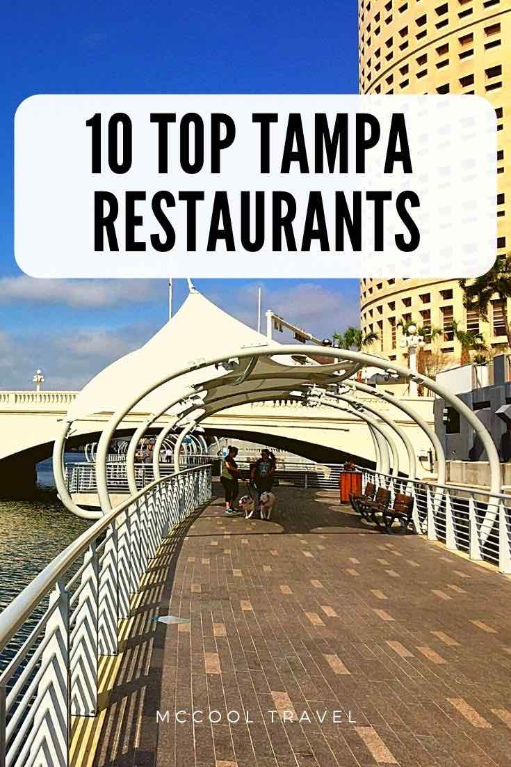 10 Top Tampa restaurants #Tampa #Florida #USGulfCoast #USTravel