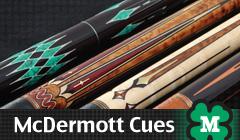 McDermott Best-Quality Pool Cues