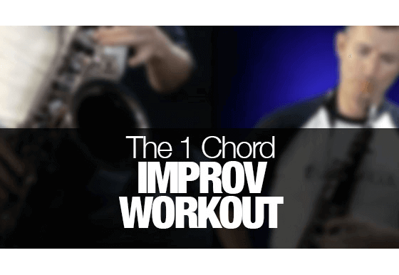 The 1 Chord Improv Workout for Saxophone