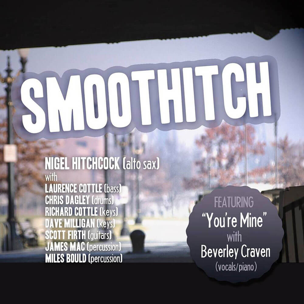 Smooth Hitch album by Nigel Hitchcock