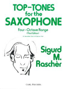 Top Tones for the Saxophone - Sigurd Rascher