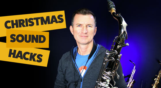 Christmas Saxophone Sound Hacks