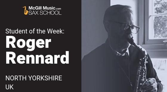 Roger Rennard is our saxophone Student of the Week