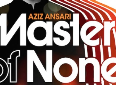 Aziz Ansari Master of None