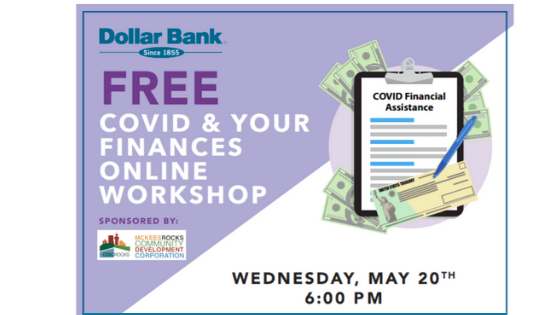 Finances and COVID-19: Join MRCDC and Dollar Bank May 20th for an online financial assistance workshop