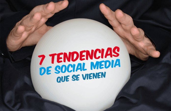 7 tendencias de social media