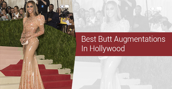 Best Butt Augmentations In Hollywood