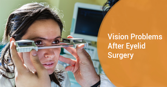 Vision Problems After Eyelid Surgery