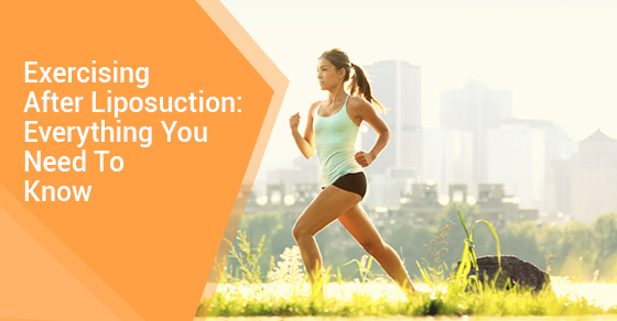 Exercising After Liposuction: Everything You Need To Know