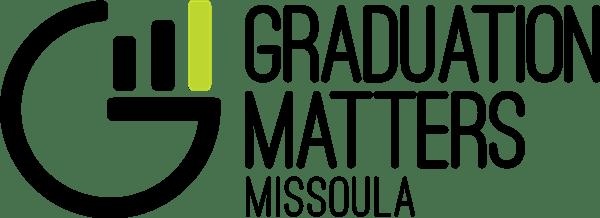 Graduation Matters Missoula Initiative / GMM Introduction