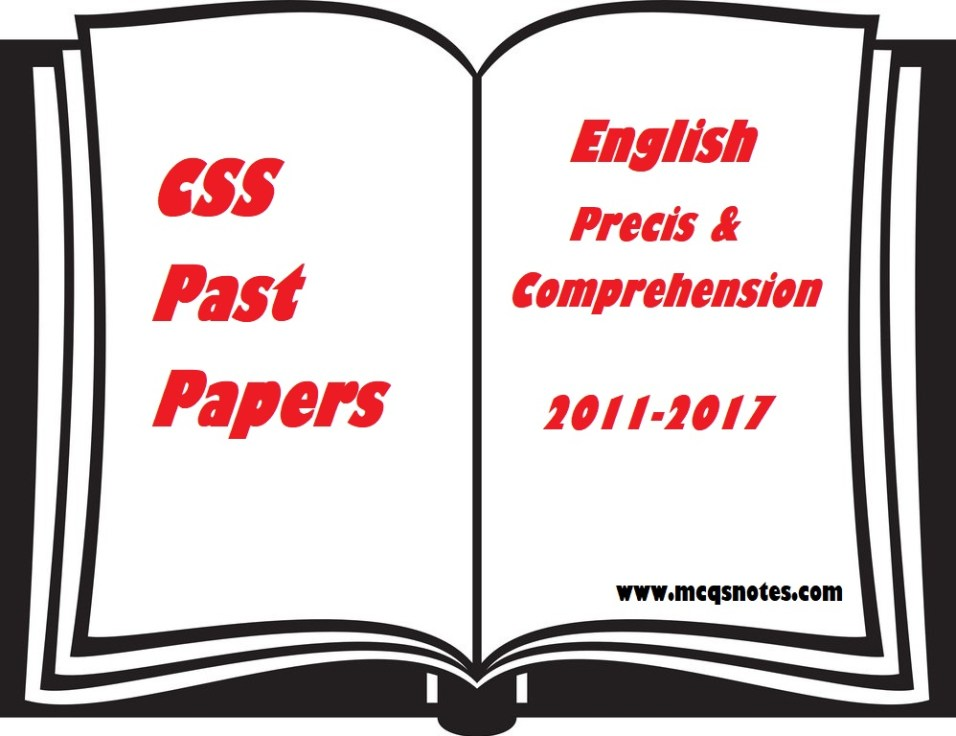 CSS English Precis & Comprehension Past Papers pdf 2011-17