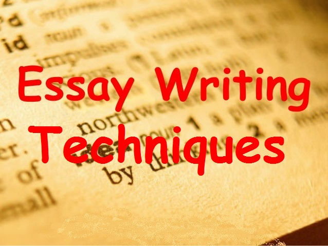 essay writing techniques