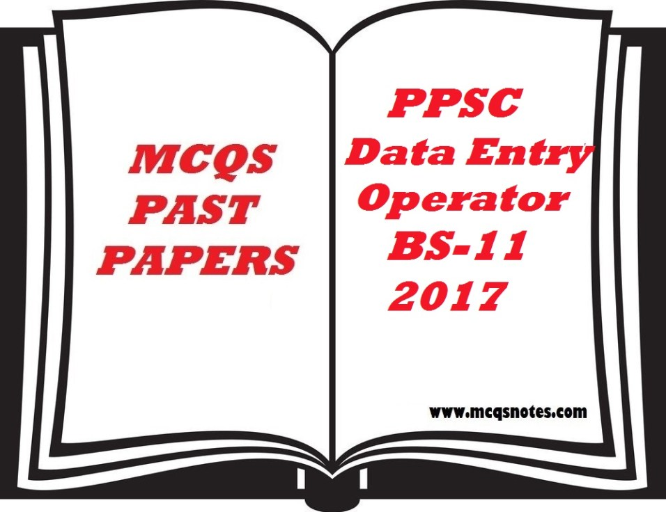 PPSC Past Papers Data Entry Operator BS-11 2017