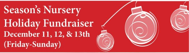 Mill Creek Towne Garden Club's Season's Nursery Holiday Fundraiser, December 11, 12, 13, Friday - Sunday