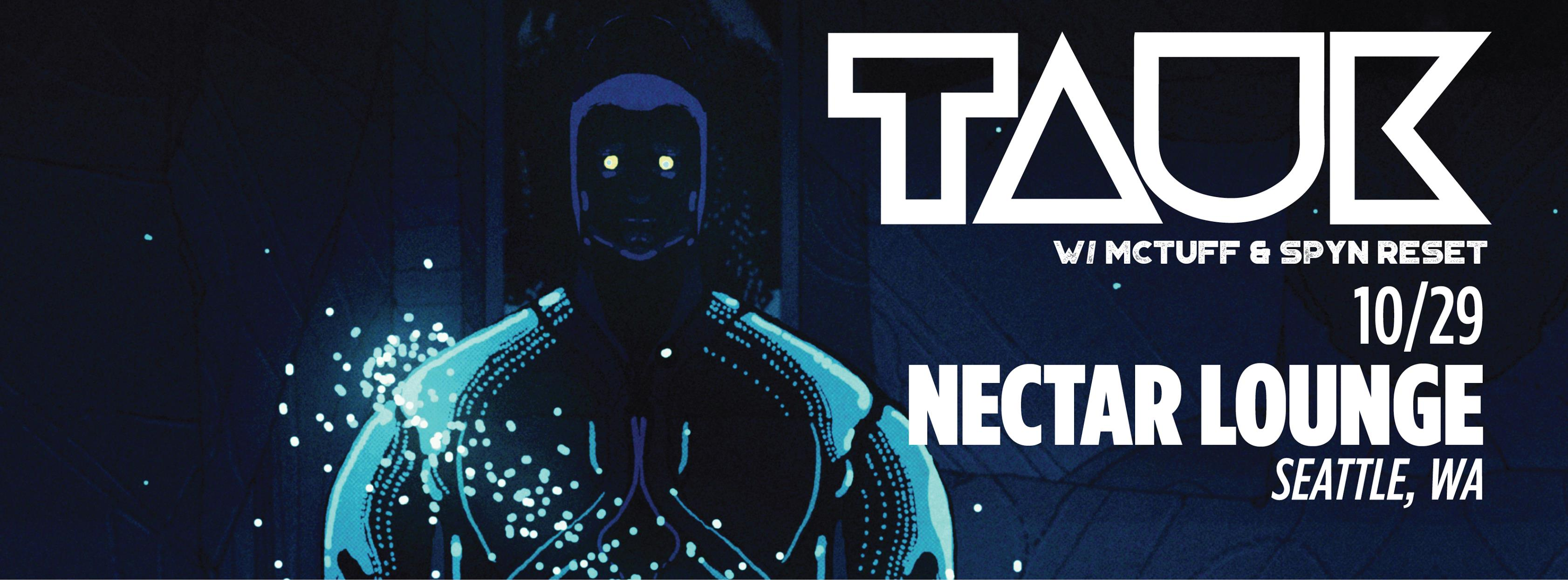 Tauk+McTuff October 29th at Nectar Lounge 9PM   McTuff