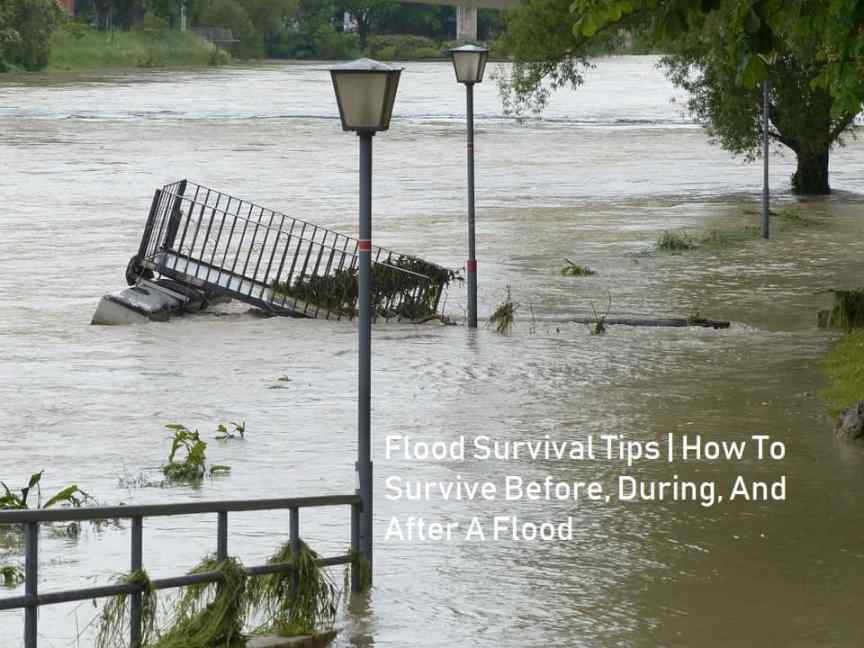 Flood Survival Tips | How To Survive Before, During, And After A Flood
