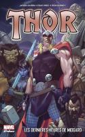 Thor T02 : Les DerniÈres Heures De Midgard