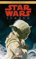 Star Wars Icones 08 : Yoda