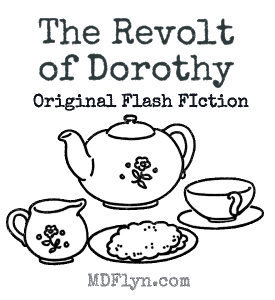 The Revolt of Dorothy