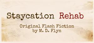 Staycation Rehab