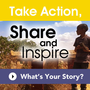 Take Action, Share and Inspire – What's Your Story?
