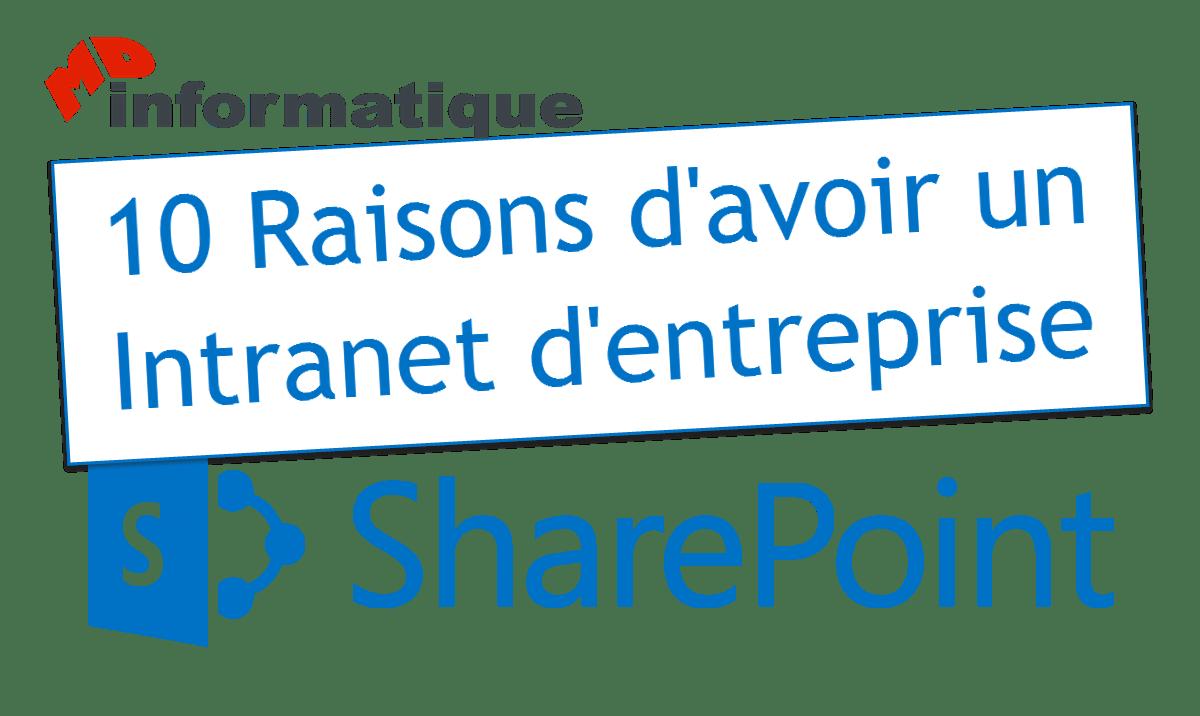 10 Raisons d'avoir un Intranet d'entreprise sous SharePoint