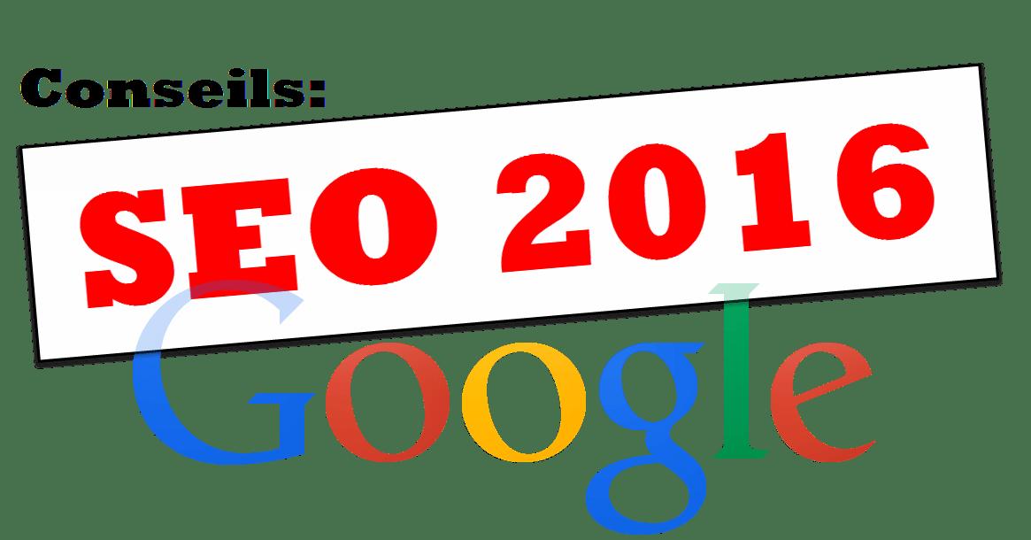 Conseils SEO 2016 selon Google